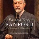 Ask the author: Meet Justice Edward Sanford