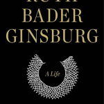 "Book review: ""Ruth Bader Ginsburg"": The evolution of a justice"