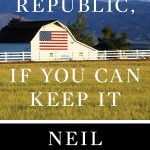 "Ask the authors: The originalist republic – Justice Gorsuch's ""A Republic"